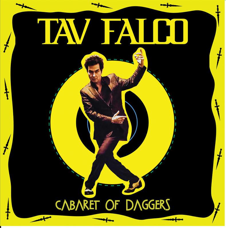 Tav Falco The Cabaret of Daggers